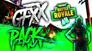 PACK GFX FORTNITE ! / NEW PACK FORTNITE / BEST GFX FORTNITE PACK ! ANDROID IOS PC