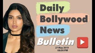 Bollywood Ki Latest News   Bollywood News in Hindi   Bhumi Pednekar   27 May 2019   08:00 PM