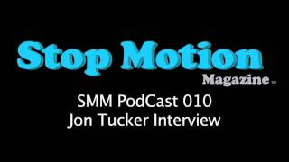 Gambar cover Stop Motion PodCast 010 - Jon Tucker