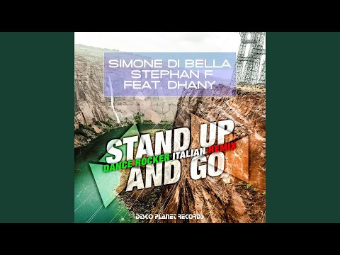 Stand Up and Go (feat. Dhany) (Dance Rocker Remix Edit)