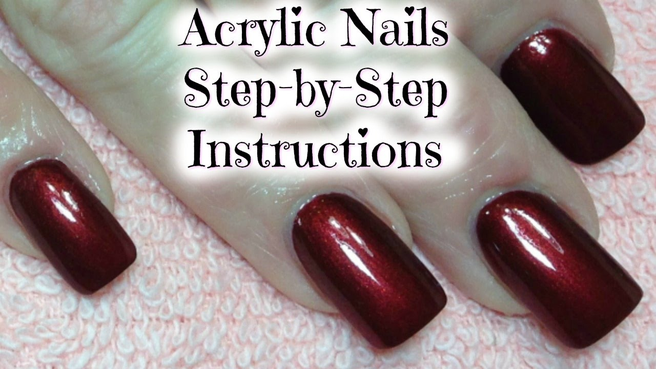 Acrylic Nails Tutorial Step By Step Square Shape Instructions