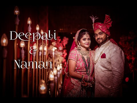 Deepali & Naman Wedding Film | Kameraworks