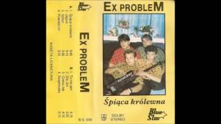 Ex Problem - Czemu tak