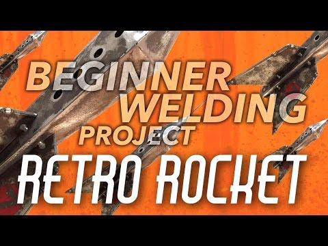 Beginner Welding Project - Retro Rocketship