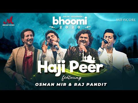 Haji Peer - Bhoomi 2020 | Salim Sulaiman | Osman Mir, Raj Pandit |MerchantRec-Sufiscore | New Song
