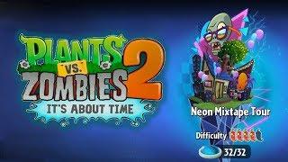 прохождение Plants vs Zombies 2 - Neon Mixtape Tour 30-32 - САМЫЙ СЛОЖНЫЙ БОСС В ИГРЕ?