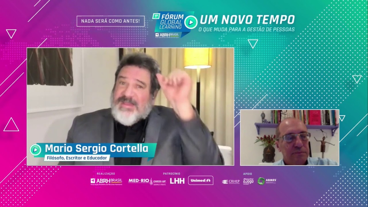 Me Conheça | Saúde Mental | Mario Sergio Cortella | Fórum Global Learning | ABRH Brasil