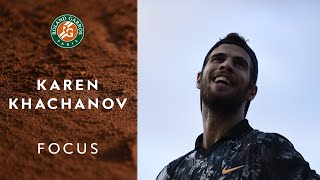 Focus on Karen Khachanov | Roland-Garros 2019