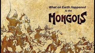 What on Earth Happened to the Mongols?