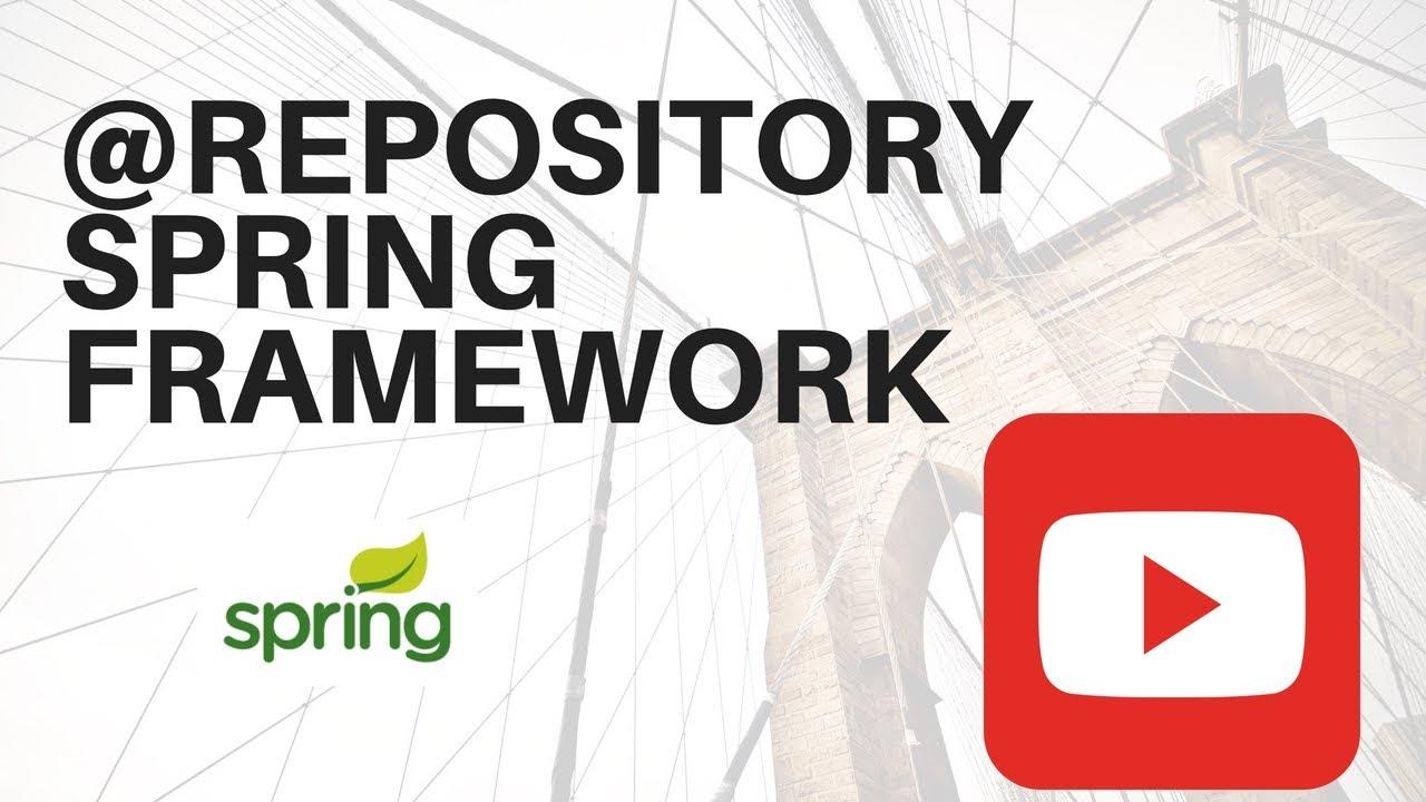 @repository Annotation Spring Framework