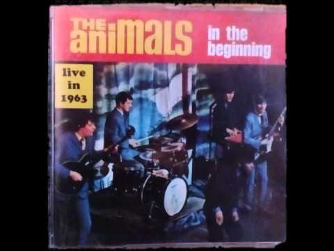 The Animals Live 1963 In The Beginning (FULL ALBUM)