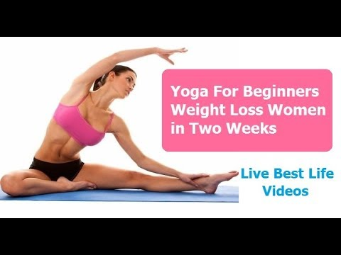 yoga for beginners weight loss women in two weeks