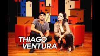 As 7 da Caras -  Thiago Ventura