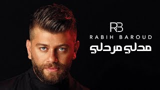 Rabih Baroud - Medley Mardelli | ربيع بارود - مدلي مردلي