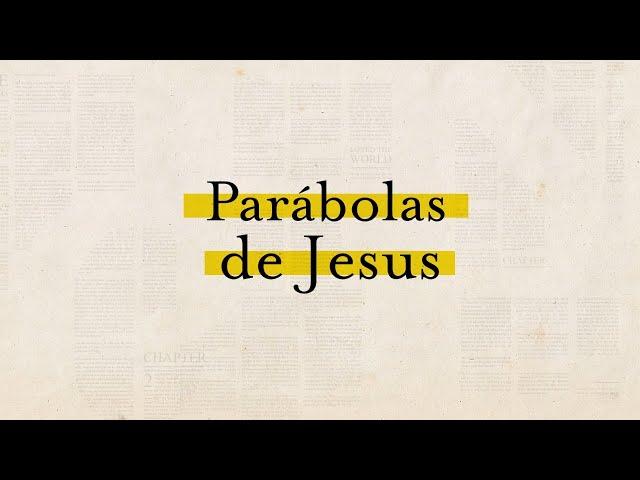 PARÁBOLAS DE JESUS - 6 de 7 - Os Trabalhadores da Vinha