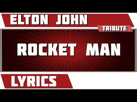 Rocket Man - Elton John tribute - Lyrics