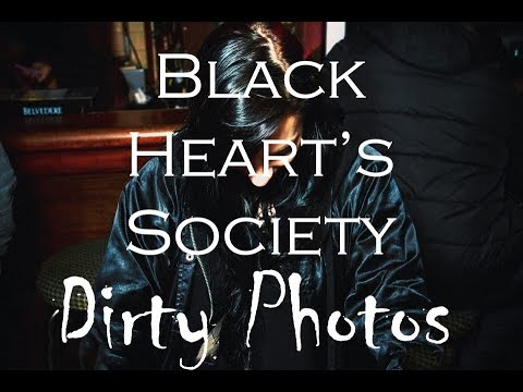 Black Heart's Society - Dirty Photos