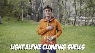 Light Alpine Climbing Shells | Rab Gear Guide