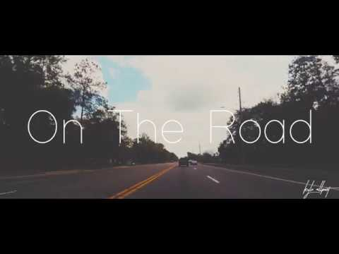 """""""On The Road"""" 