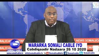 WARARKA SOMALI CABLE IYO Cabdiqaadir Nadaara 26 10 2020