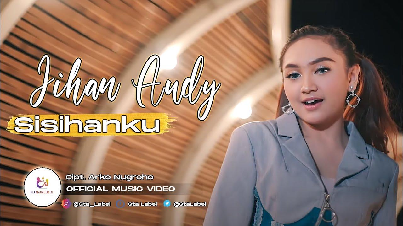 Jihan Audy - Sisihanku (Offcial Music Video)