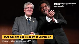 """Truth Seeking and Freedom of Expression"" with Robby P. George and Cornel West"