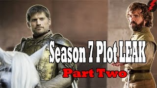 PLOT LEAKED Game of Thrones Season 7 (Part Two)