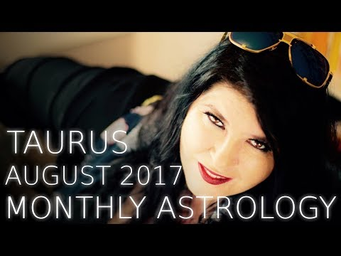 Taurus Monthly Horoscope August 2017 Career magic!