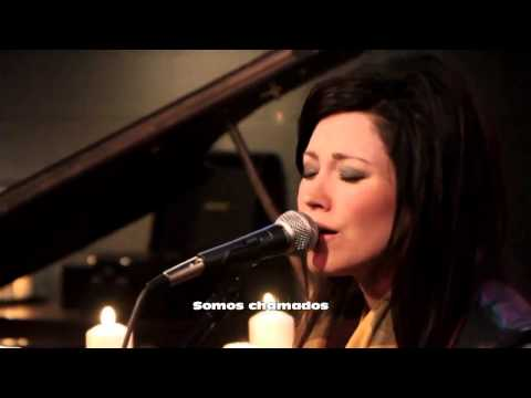 Kari Jobe - We Are ( Legendado em Português ) HD