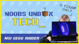 Noobs Unbox Tech #3: MSI GE66 Raider (RTX 3080)