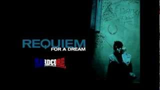 Requiem for a dream Hardcore/hardtek Remix