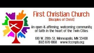 First Christian Church (Disciples of Christ) Minneapolis Live Stream