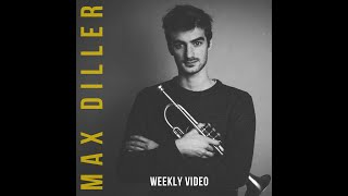 #1 - MAX DILLER - Weekly Video (preview)