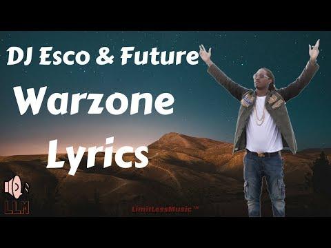 Future - Warzone (Lyrics)