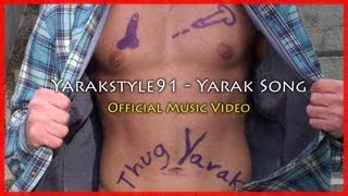 Yarakstyle91 - Yarak Song (Official Music Video + Lyrics) New!