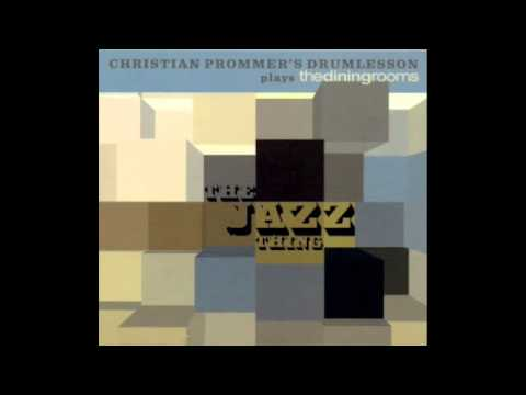 Christian Prommer's Drumlesson plays TDR - Hear Us Now