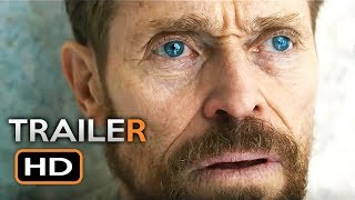 AT ETERNITY'S GATE Official Trailer (2018) Willem Dafoe, Mads Mikkelsen Biography Movie HD