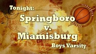 MVCC Game of the Week: Springboro v. Miamisburg Varsity