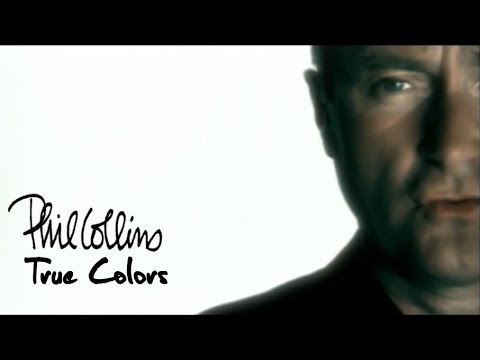 Phil Collins True Colors Official Music Video