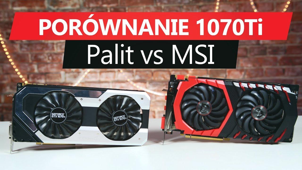 Porównanie GTX 1070 Ti - MSI Gaming vs Palit Super JetStream 🖥