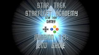 Star Trek Starfleet Academy Mission 18: End Game - StarTrekGames.net