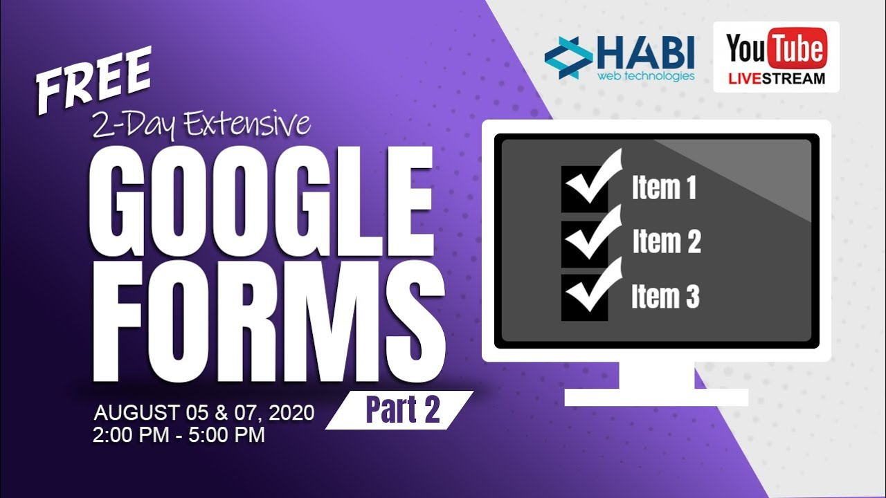 2-Day Extensive Google Forms Part 2 of 2