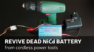 Gambar cover How to revive dead NiCd battery from cordless power tools