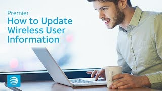 How to Update Wireless User Information – AT&T Premier