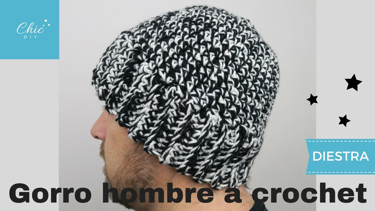 GORRO HOMBRE A CROCHET | DIESTRA | CHIC DIY - YouTube