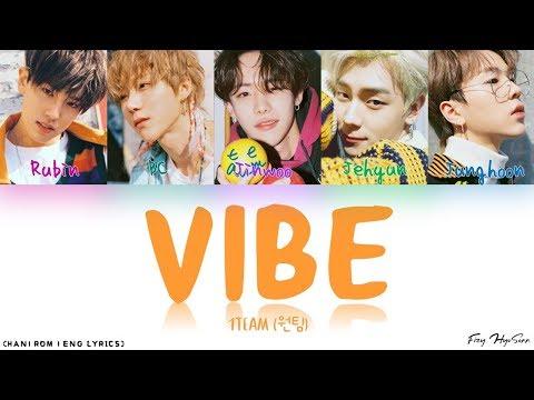 1TEAM (원팀) - VIBE (습관적 VIBE) (Color Coded Han Rom Eng Lyrics/가사)