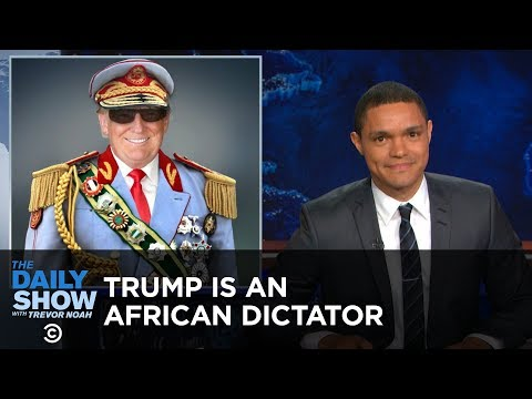 Donald Trump - America's African President: The Daily Show from YouTube · Duration:  7 minutes 36 seconds