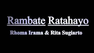 Download Lagu Rhoma Irama - Rambate Ratahayo (Ost. Melodi Cinta) mp3