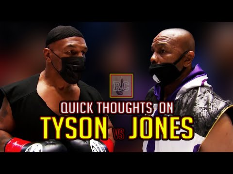 Mike Tyson vs Roy Jones Jr - Quick thoughts on the recent Exhibition