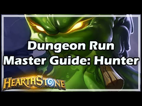 [Hearthstone] Dungeon Run Master Guide: Hunter